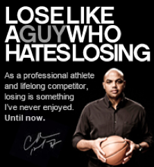 Ad w/ Charles Barkley says Lose Like a Guy Who Hates Losing